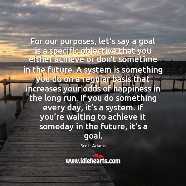 Image, For our purposes, let's say a goal is a specific objective