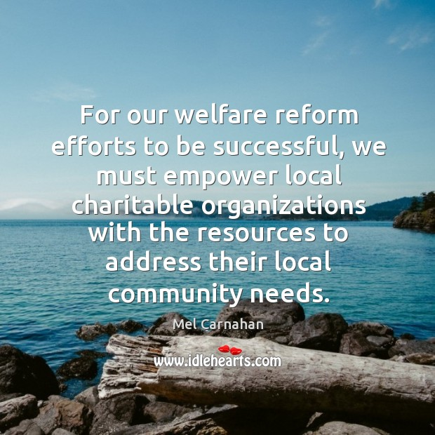 For our welfare reform efforts to be successful, we must empower local charitable organizations Image