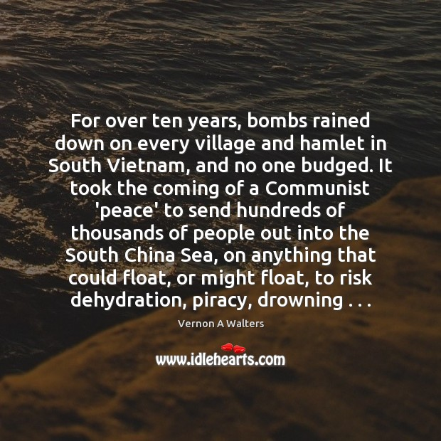 For over ten years, bombs rained down on every village and hamlet Image