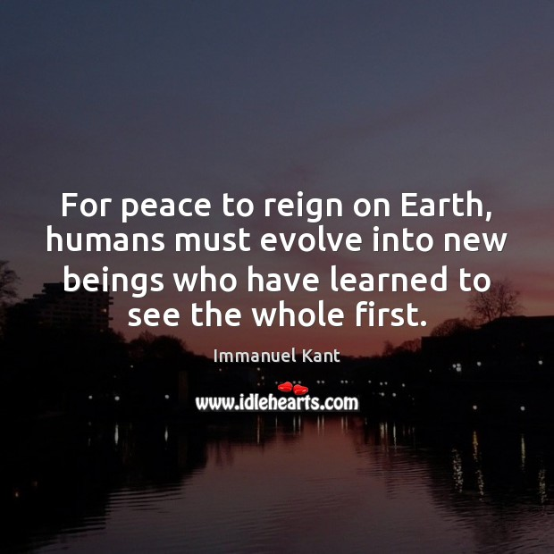 For peace to reign on Earth, humans must evolve into new beings Image
