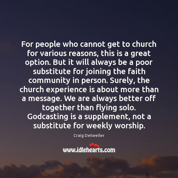 For people who cannot get to church for various reasons, this is Image