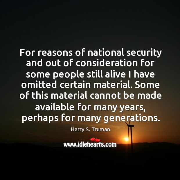 For reasons of national security and out of consideration for some people Image