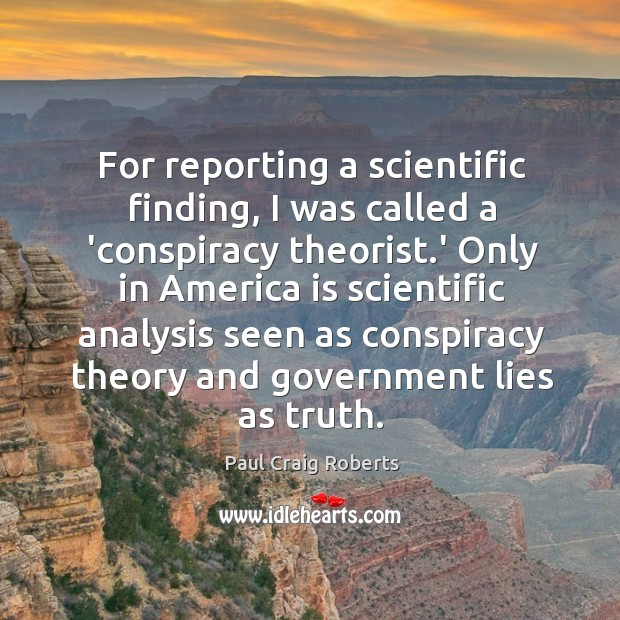 For reporting a scientific finding, I was called a 'conspiracy theorist.' Image