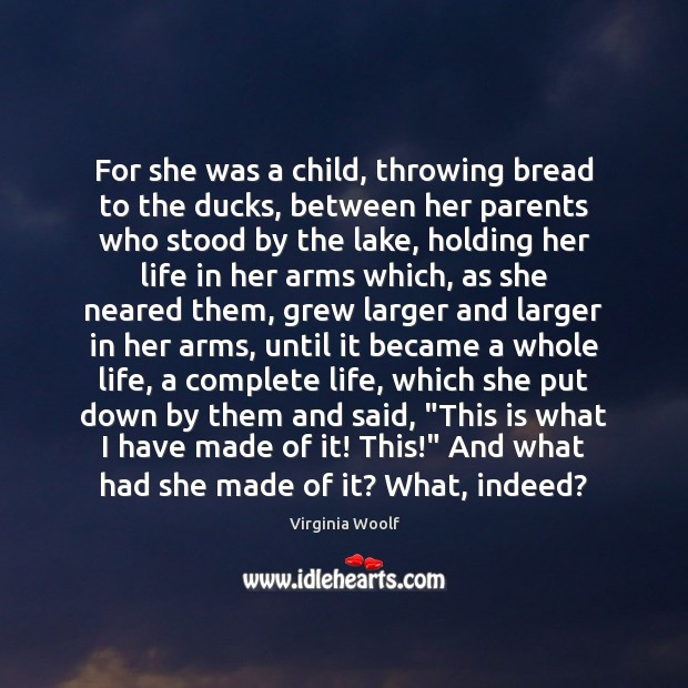 For she was a child, throwing bread to the ducks, between her Image
