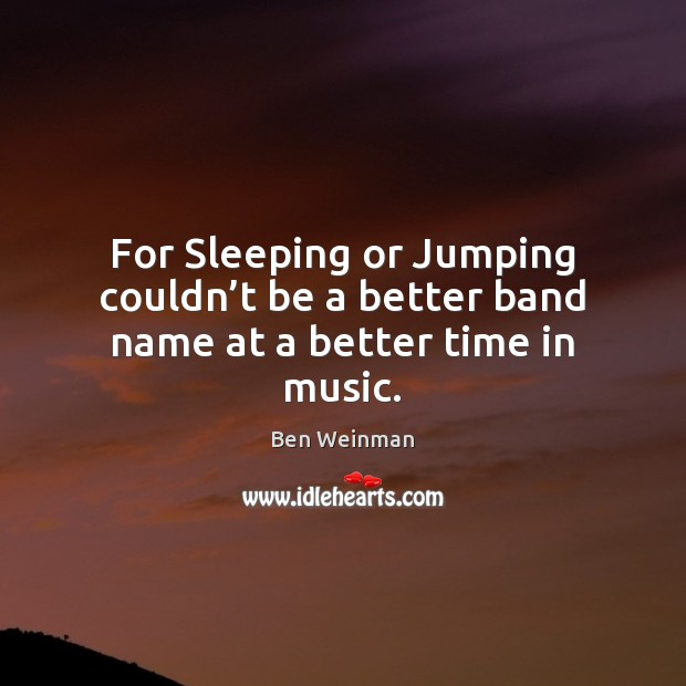 Image, For Sleeping or Jumping couldn't be a better band name at a better time in music.