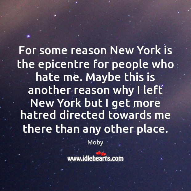For some reason New York is the epicentre for people who hate Image