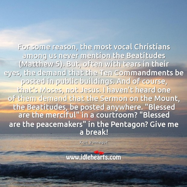 For some reason, the most vocal Christians among us never mention the Image