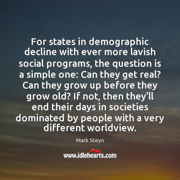 For states in demographic decline with ever more lavish social programs, the Image