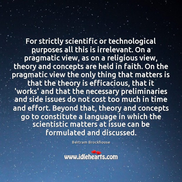For strictly scientific or technological purposes all this is irrelevant. On a Image