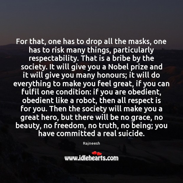 Image, For that, one has to drop all the masks, one has to