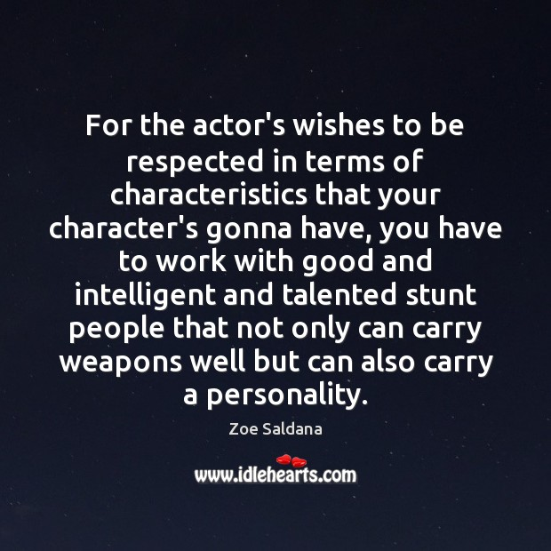 Image, For the actor's wishes to be respected in terms of characteristics that