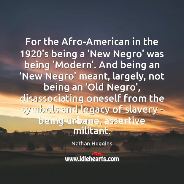 Image, For the Afro-American in the 1920's being a 'New Negro' was being