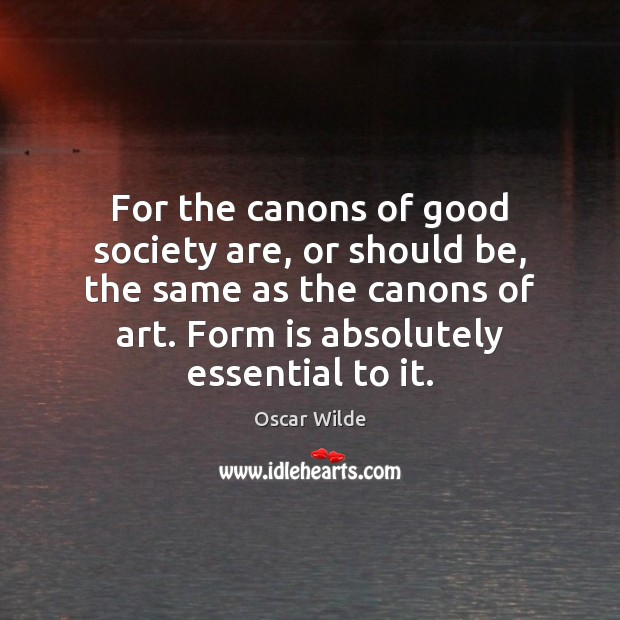 Image, For the canons of good society are, or should be, the same