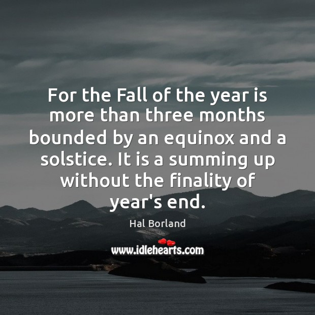 For the Fall of the year is more than three months bounded Image