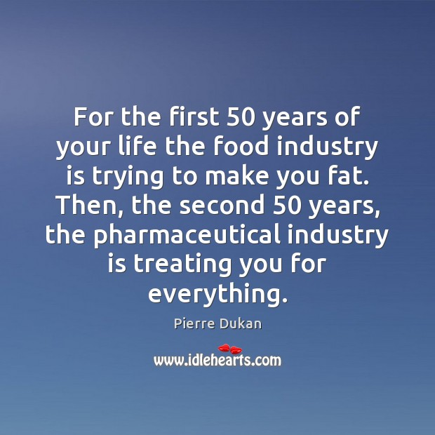 Picture Quote by Pierre Dukan