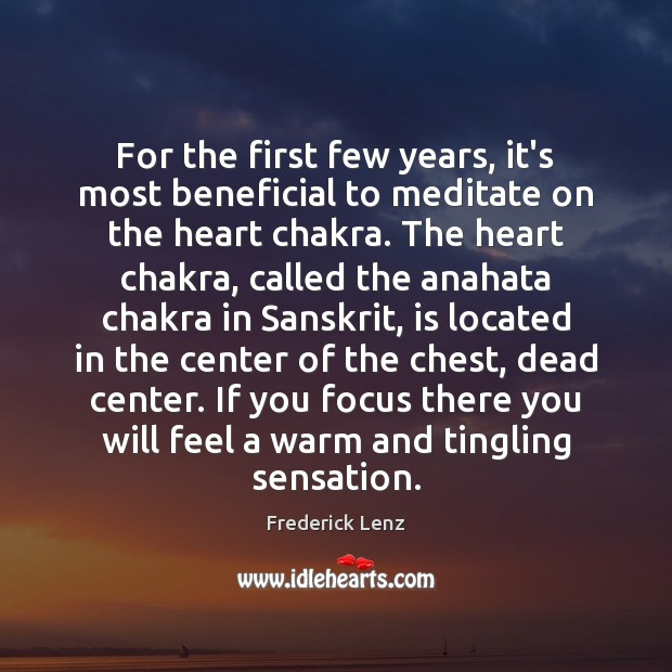 Image, For the first few years, it's most beneficial to meditate on the