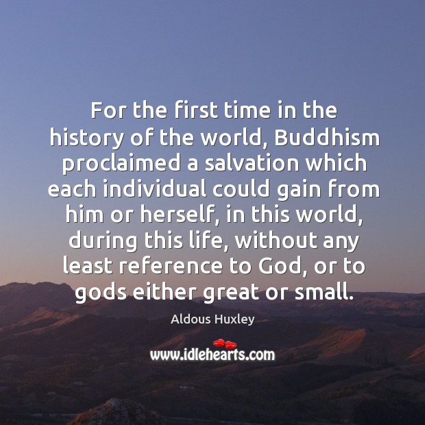 Image, For the first time in the history of the world, Buddhism proclaimed