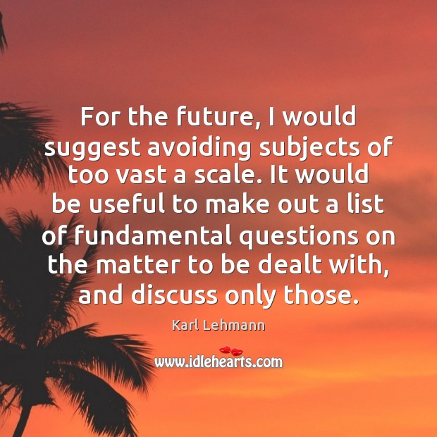 For the future, I would suggest avoiding subjects of too vast a Image