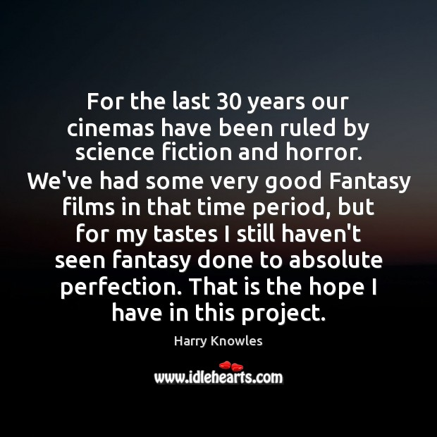 Image, For the last 30 years our cinemas have been ruled by science fiction
