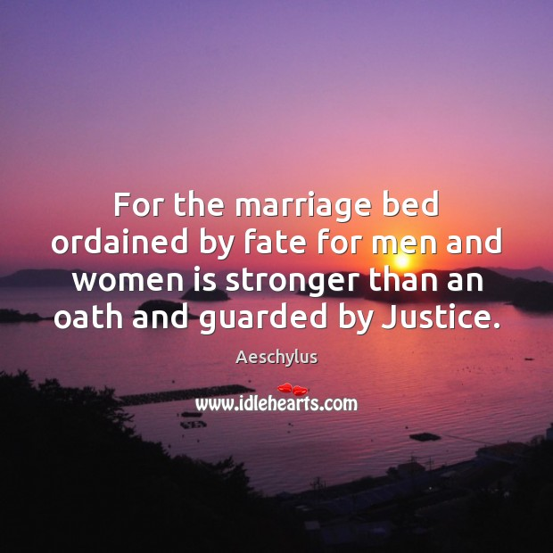For the marriage bed ordained by fate for men and women is Image