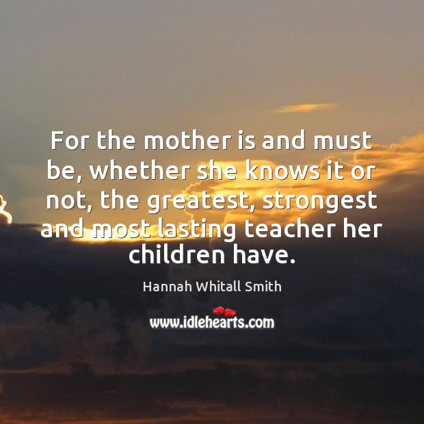 Image, For the mother is and must be, whether she knows it or