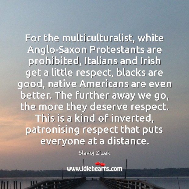 Image, For the multiculturalist, white Anglo-Saxon Protestants are prohibited, Italians and Irish get