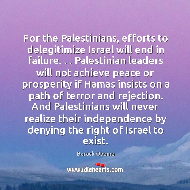 For the Palestinians, efforts to delegitimize Israel will end in failure. . . Palestinian Image