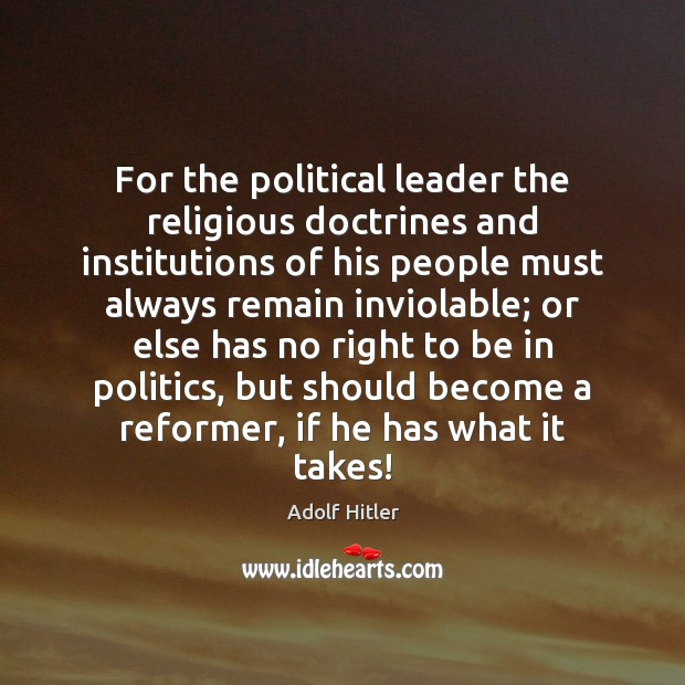 Image, For the political leader the religious doctrines and institutions of his people