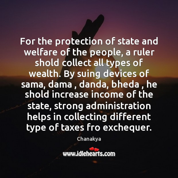 For the protection of state and welfare of the people, a ruler Image