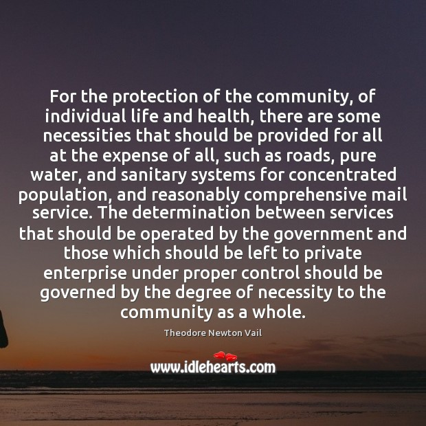 For the protection of the community, of individual life and health, there Image