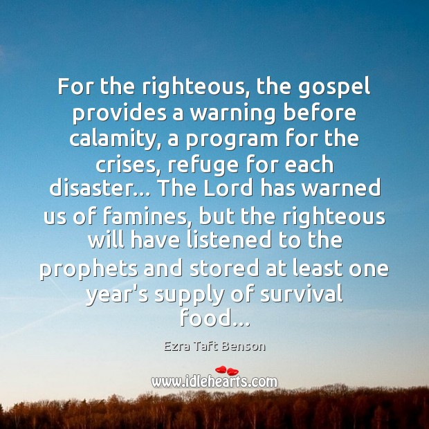Image, For the righteous, the gospel provides a warning before calamity, a program