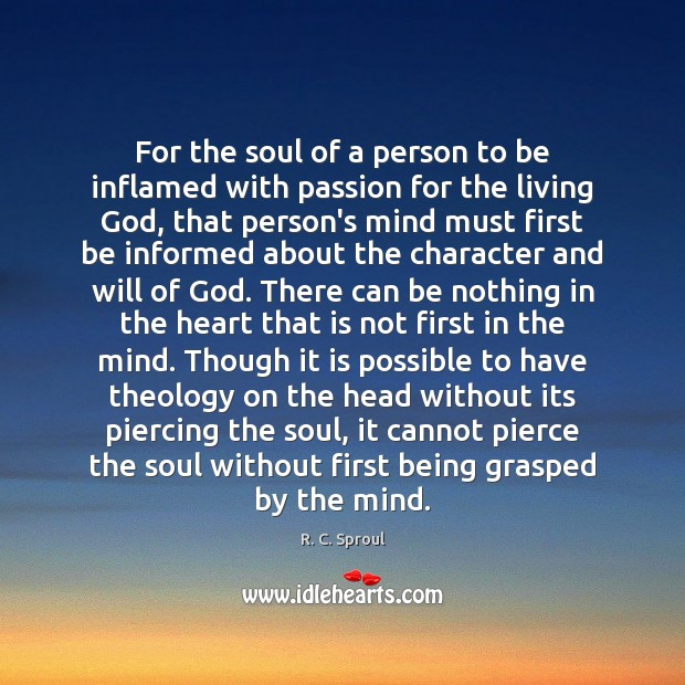 For the soul of a person to be inflamed with passion for Image