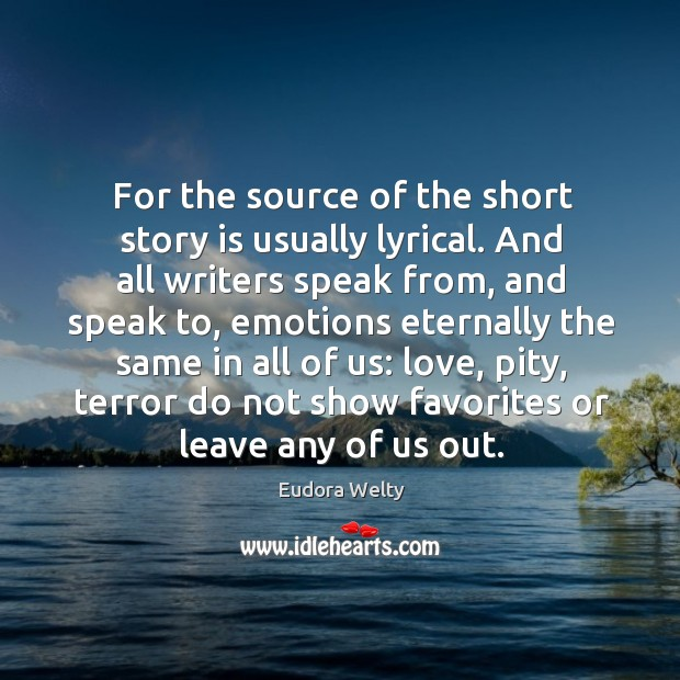 Image, For the source of the short story is usually lyrical. And all