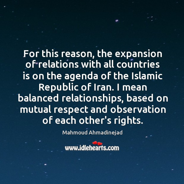 Image, For this reason, the expansion of relations with all countries is on