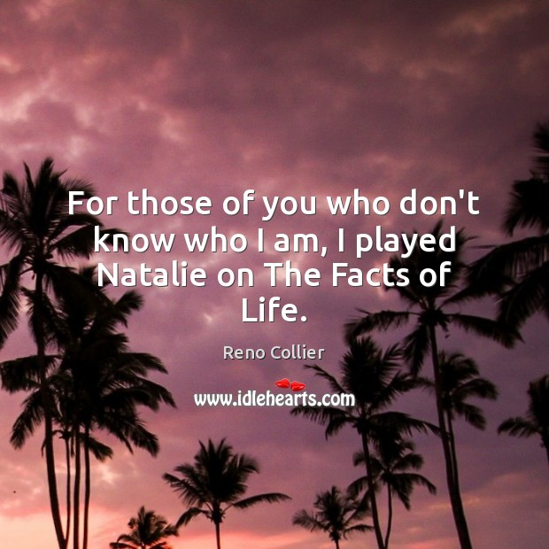 For those of you who don't know who I am, I played Natalie on The Facts of Life. Image