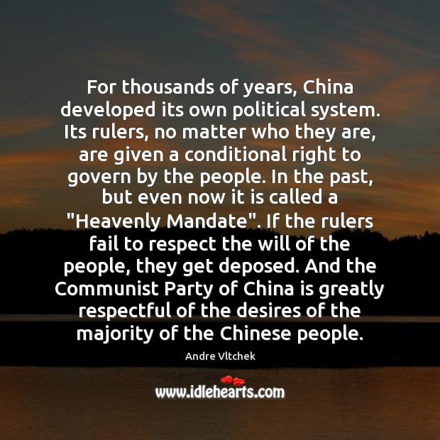 Image, For thousands of years, China developed its own political system. Its rulers,