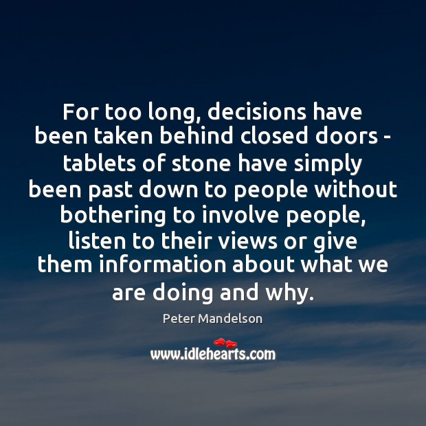 For too long, decisions have been taken behind closed doors – tablets Image