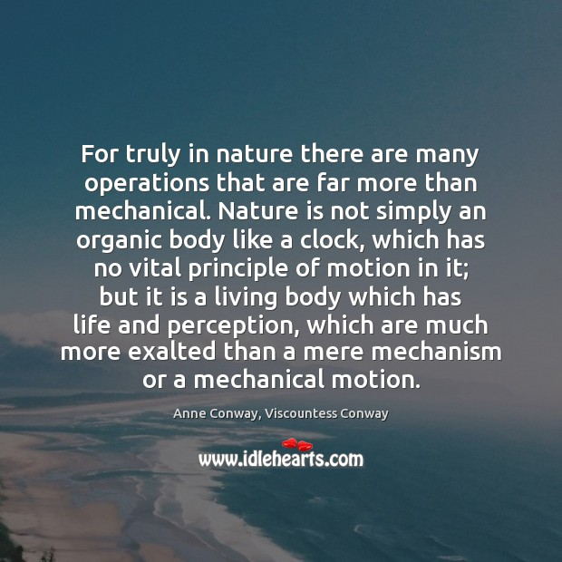 Image, For truly in nature there are many operations that are far more