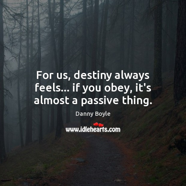 For us, destiny always feels… if you obey, it's almost a passive thing. Image
