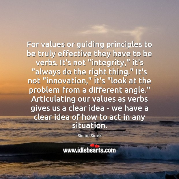 For values or guiding principles to be truly effective they have to Image