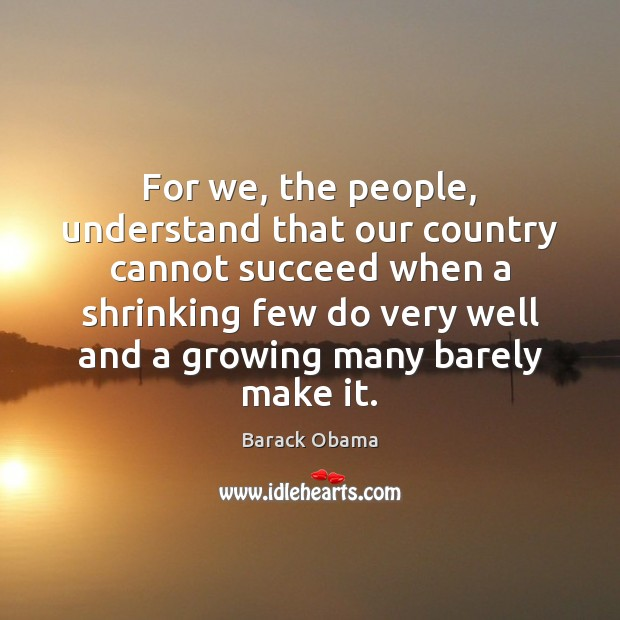Image, For we, the people, understand that our country cannot succeed when a