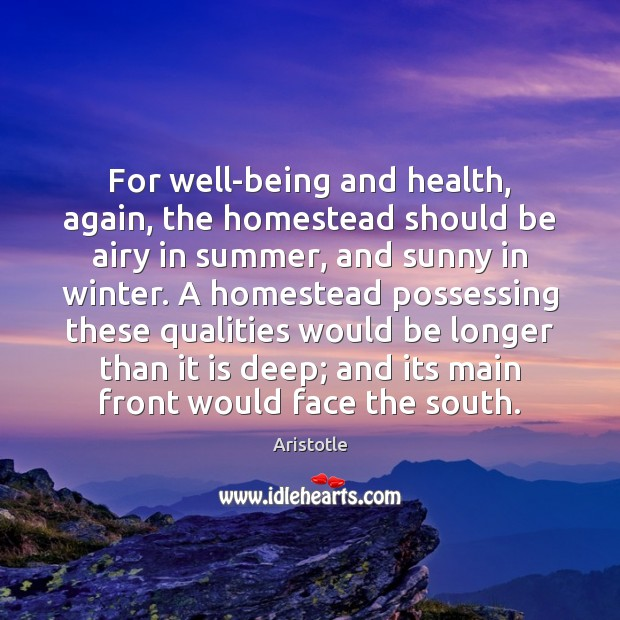 Image, For well-being and health, again, the homestead should be airy in summer,
