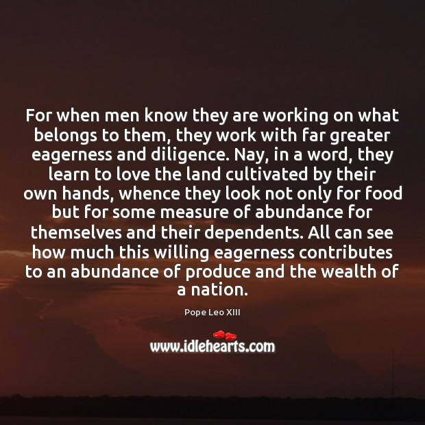 For when men know they are working on what belongs to them, Image