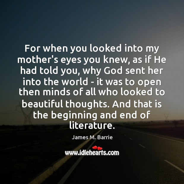 Image, For when you looked into my mother's eyes you knew, as if