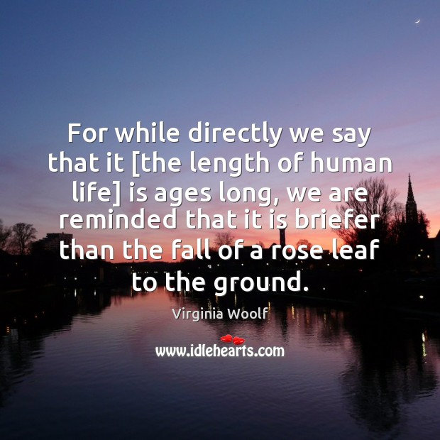 Image, For while directly we say that it [the length of human life]
