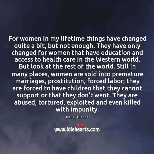 For women in my lifetime things have changed quite a bit, but Image