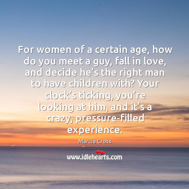 Image, For women of a certain age, how do you meet a guy, fall in love, and decide he's