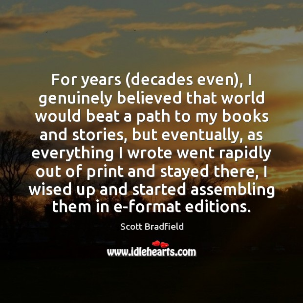 Image, For years (decades even), I genuinely believed that world would beat a
