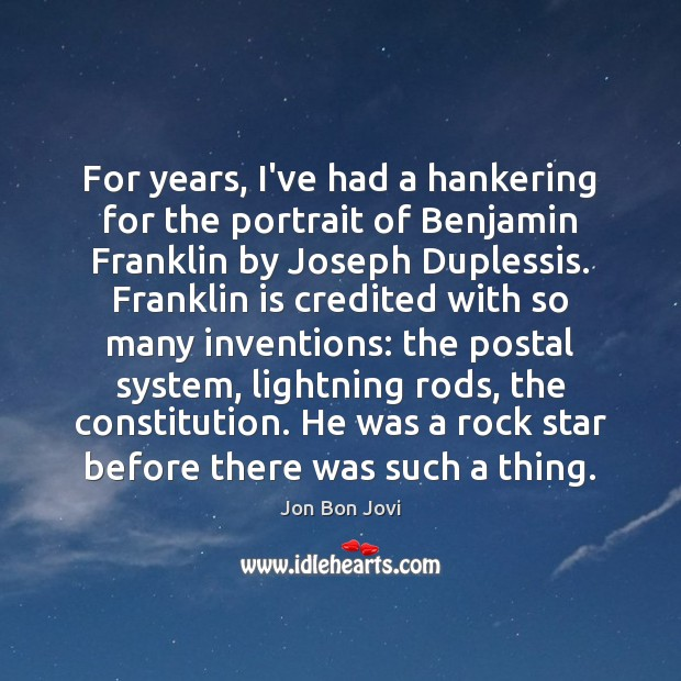 Image, For years, I've had a hankering for the portrait of Benjamin Franklin