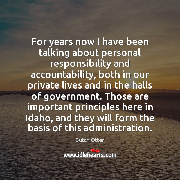 Image, For years now I have been talking about personal responsibility and accountability,